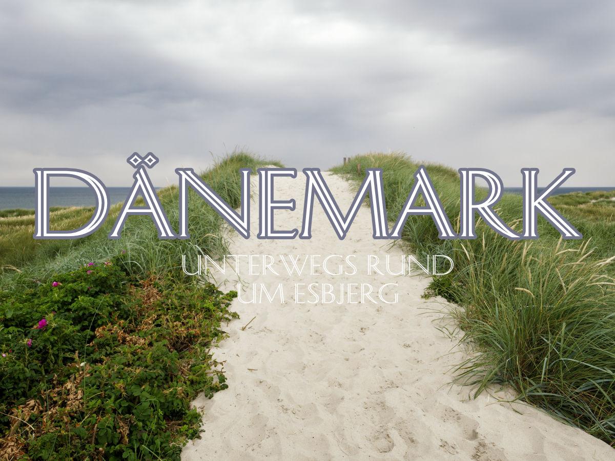 Dänemarkurlaub mit dem Wohnwagen 2019